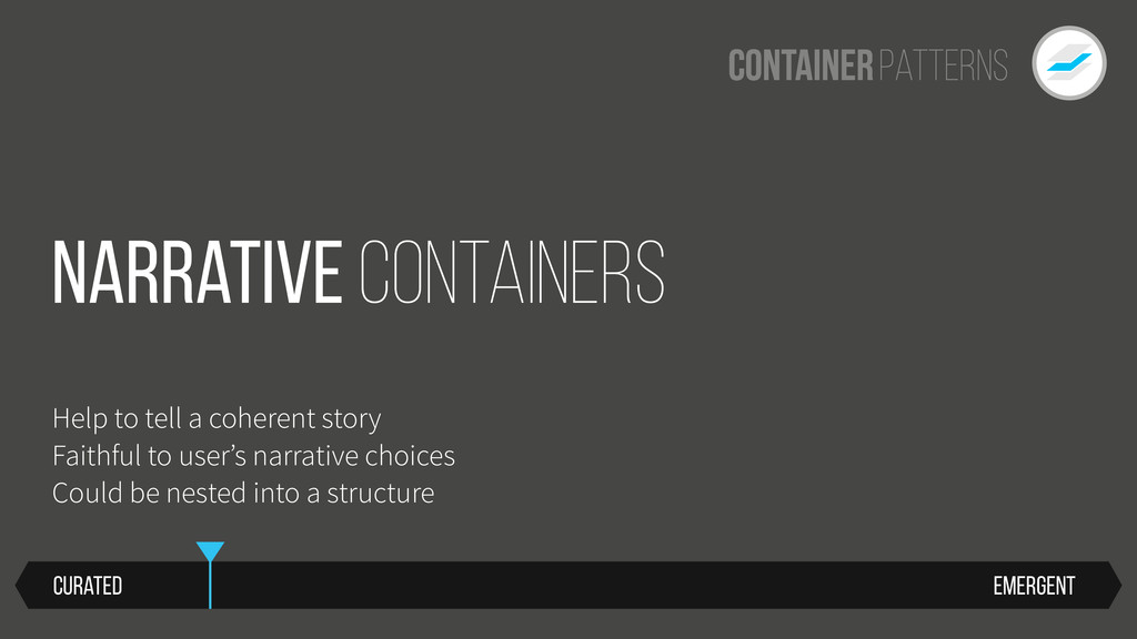 Patterns Container Emergent Curated Narrative C...