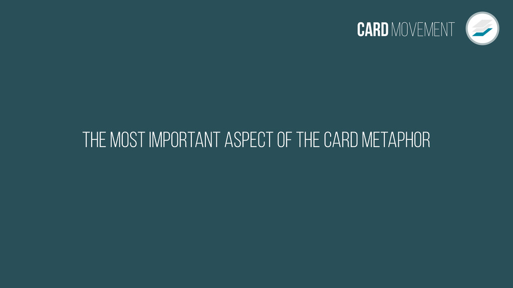 CardMovement The most important aspect of the C...