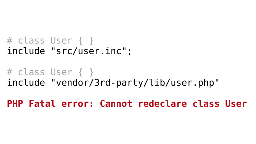 "# class User { } include ""src/user.inc""; ! # cl..."