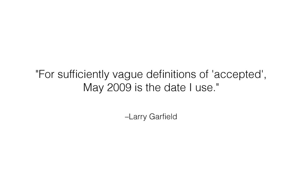 """–Larry Garfield """"For sufficiently vague definition..."""