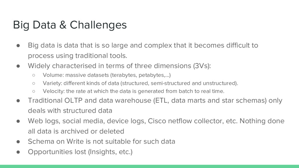 Big Data & Challenges ● Big data is data that i...
