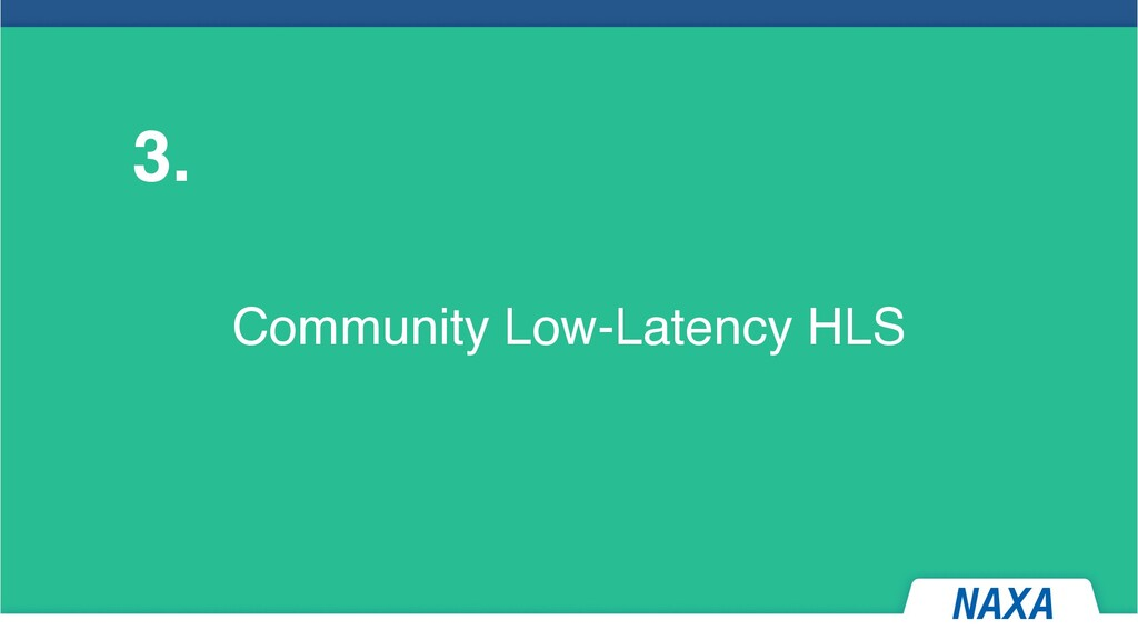 Community Low-Latency HLS 3.