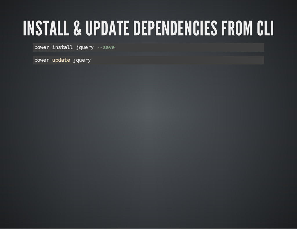 INSTALL & UPDATE DEPENDENCIES FROM CLI b o w e ...
