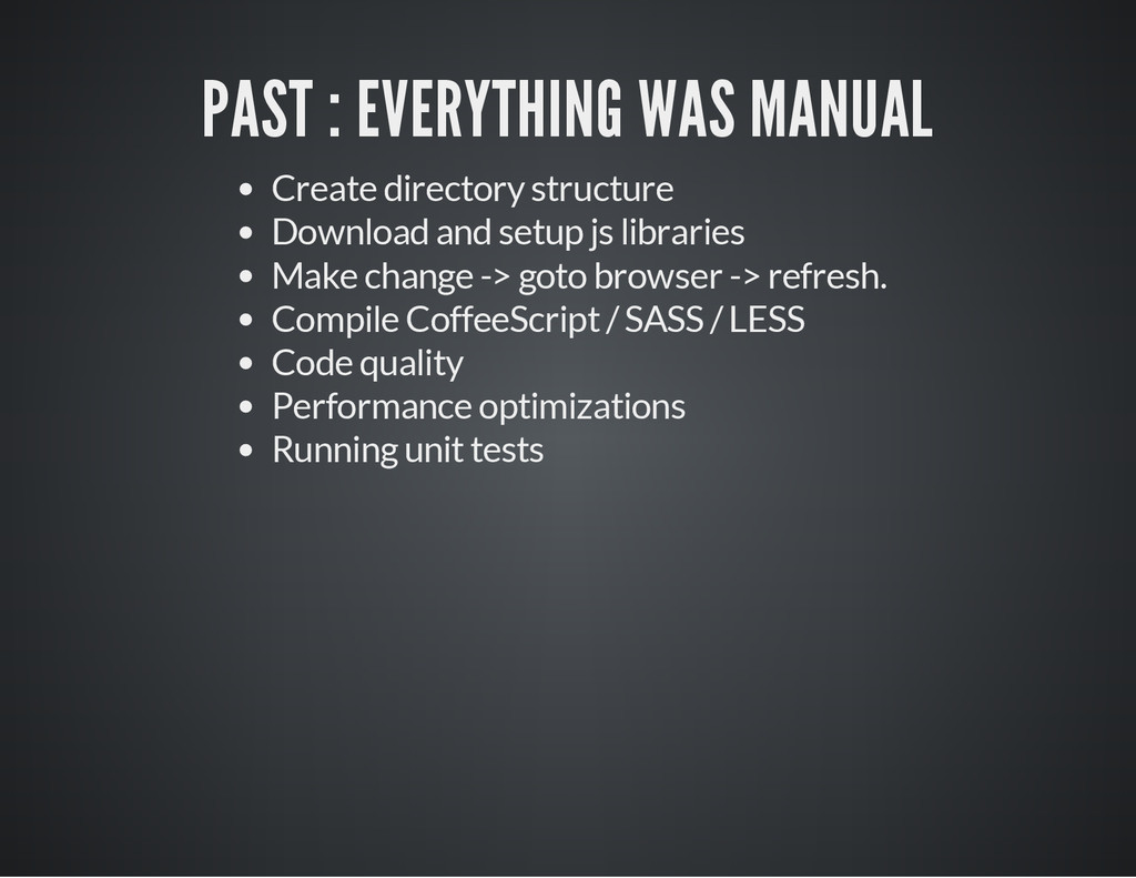 PAST : EVERYTHING WAS MANUAL Create directory s...