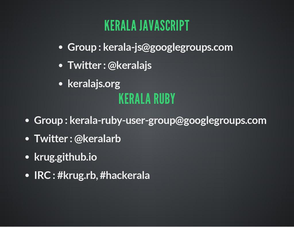 KERALA JAVASCRIPT Group : kerala-js@googlegroup...