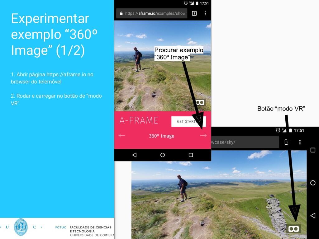 "Experimentar exemplo ""360º Image"" (1/2) 1. Abri..."