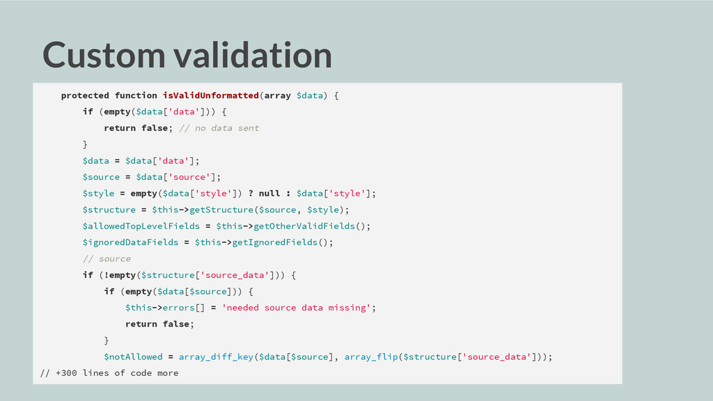 Custom validation protected function isValidUnf...