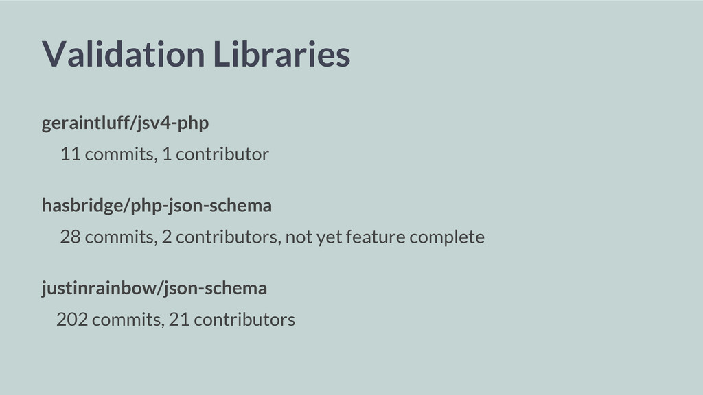 Validation Libraries geraintluff/jsv4-php 11 co...