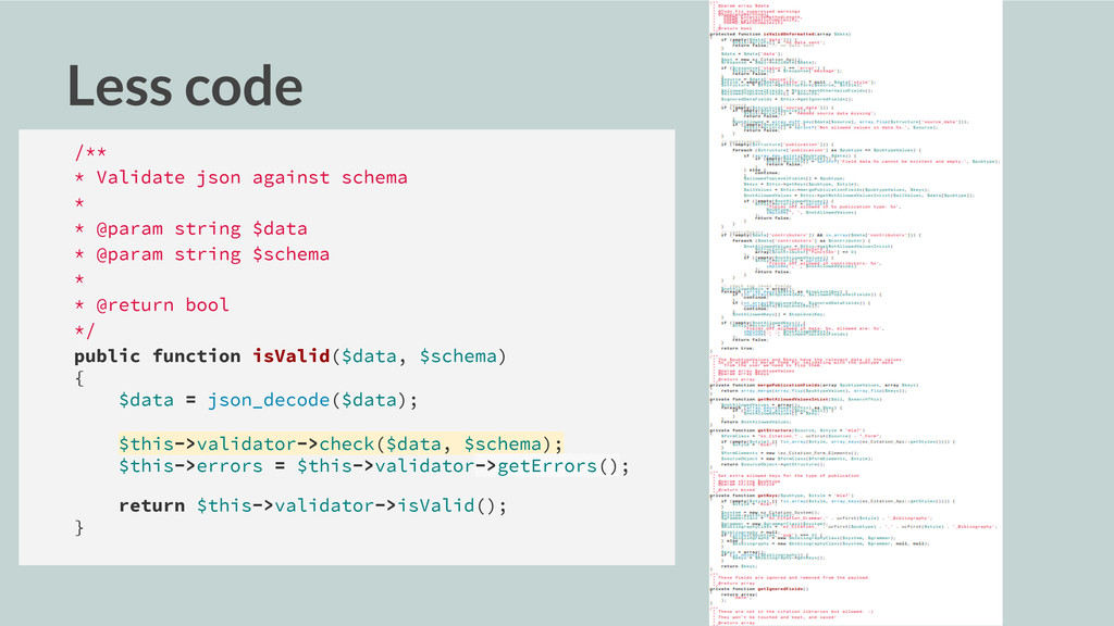 Less code /** * Validate json against schema * ...