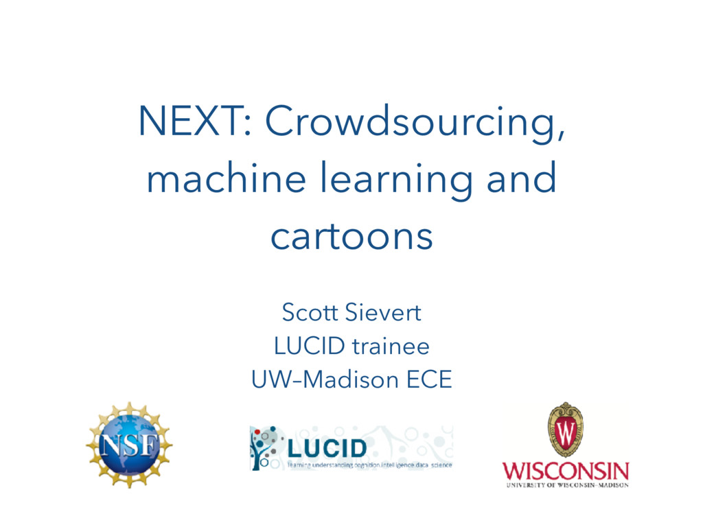 NEXT: Crowdsourcing, machine learning and carto...