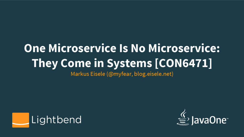 One Microservice Is No Microservice: They Come ...