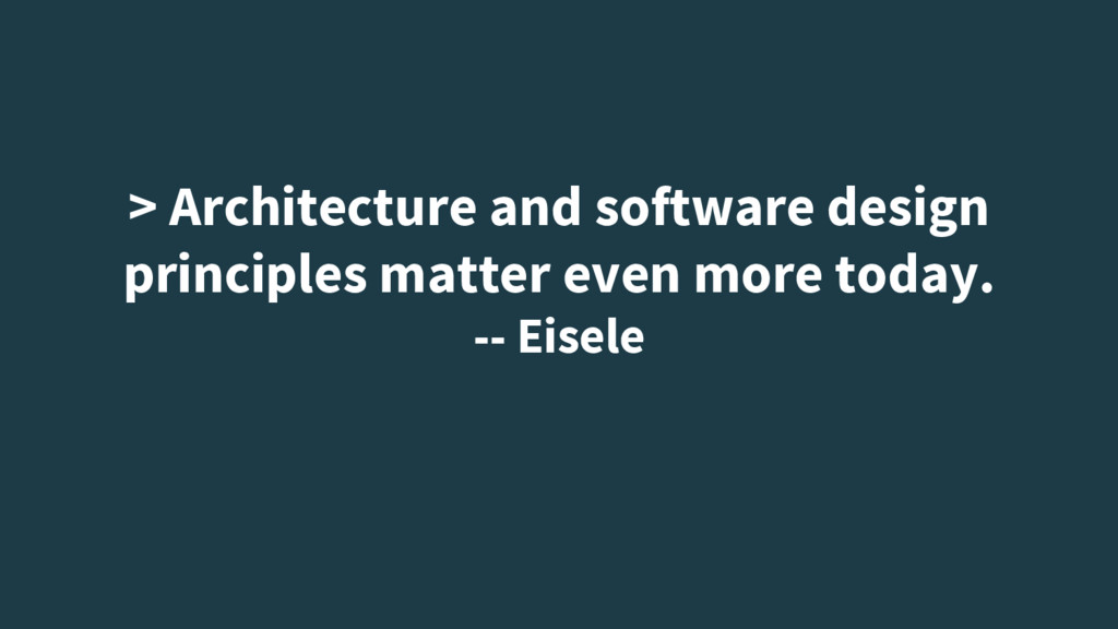 > Architecture and software design principles m...