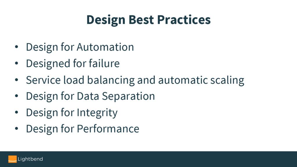 Design Best Practices • Design for Automation •...