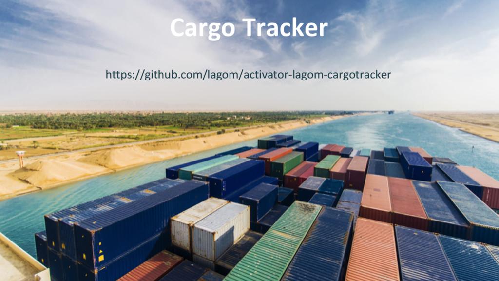 Cargo Tracker https://github.com/lagom/activato...