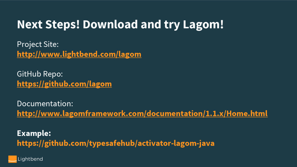 Next Steps! Download and try Lagom! Project Sit...