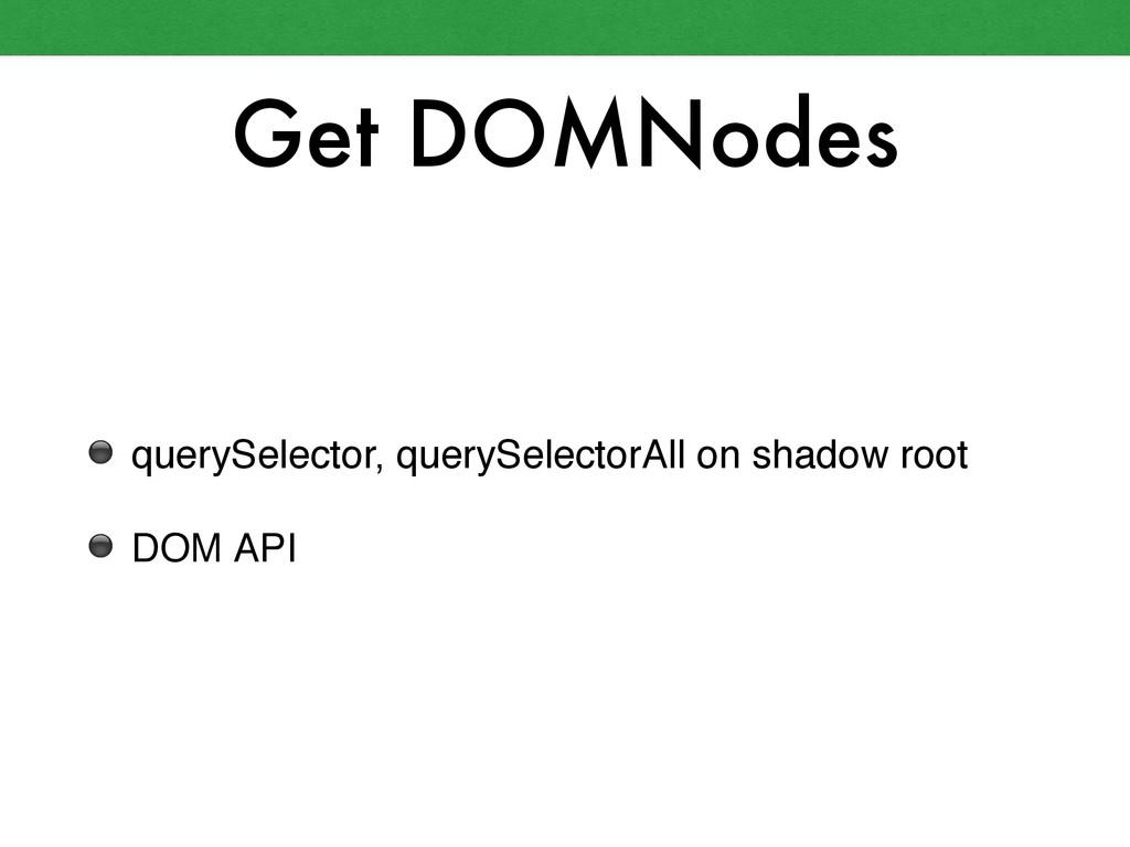 Get DOMNodes ⚫ querySelector, querySelectorAll ...