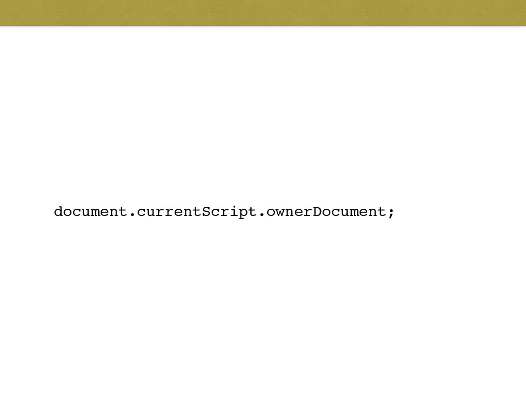 document.currentScript.ownerDocument;