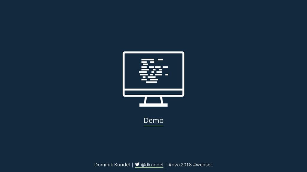 Demo Dominik Kundel | @dkundel | #dwx2018 #webs...