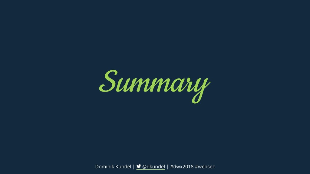 Summary Dominik Kundel | @dkundel | #dwx2018 #w...