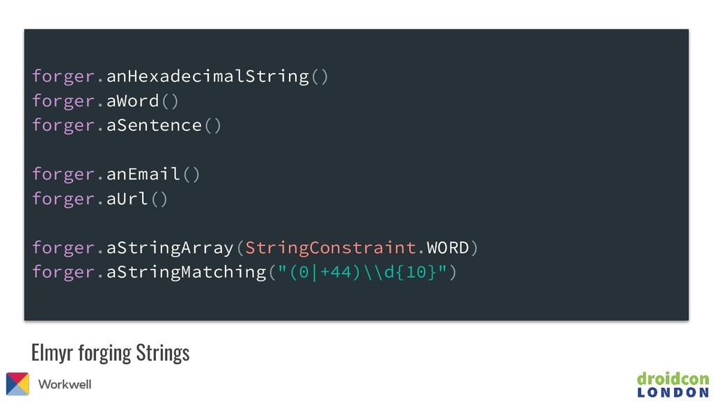 Elmyr forging Strings forger.anHexadecimalStrin...