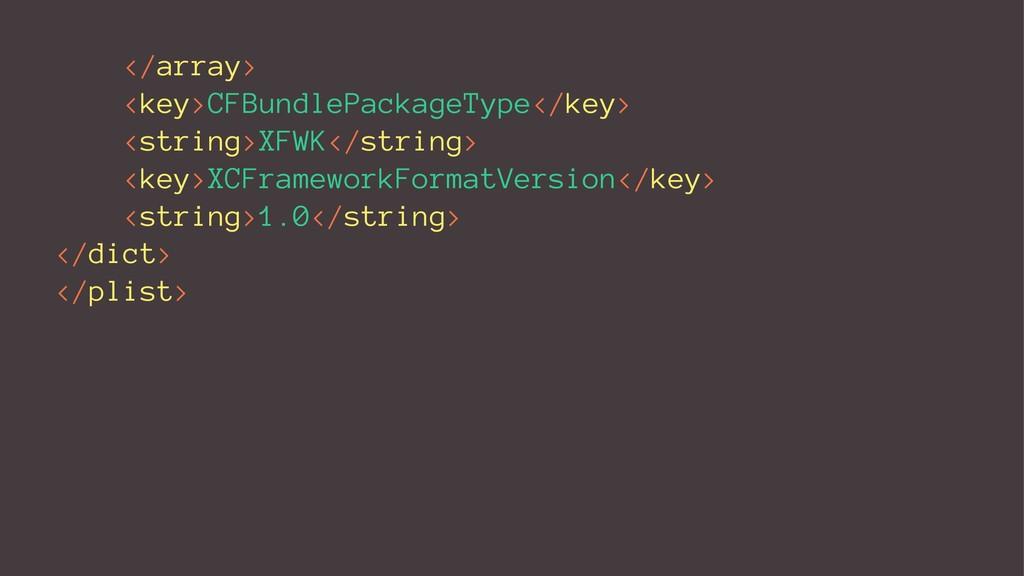 </array> <key>CFBundlePackageType</key> <string...