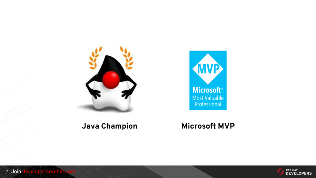 Join developers.redhat.com 2 Java Champion Micr...