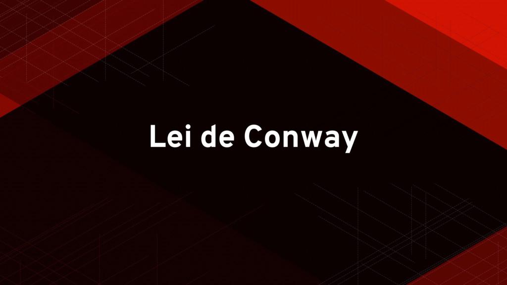 Lei de Conway