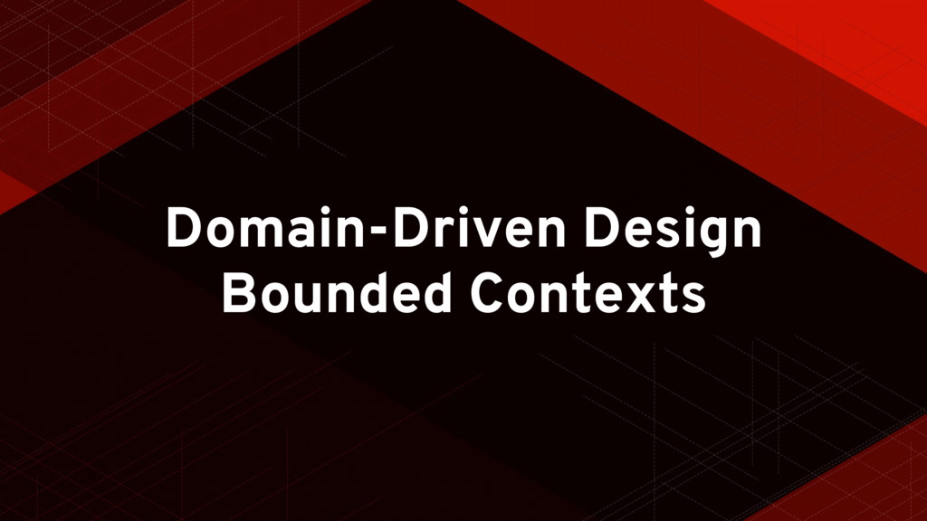 Domain-Driven Design Bounded Contexts