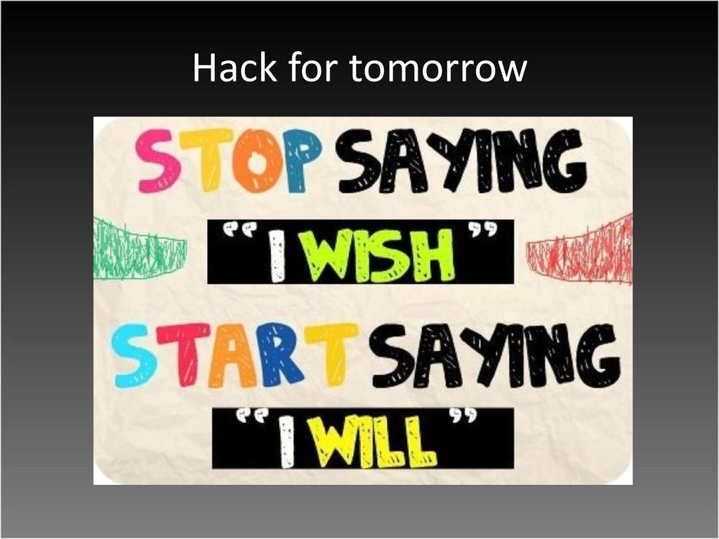 Hack for tomorrow