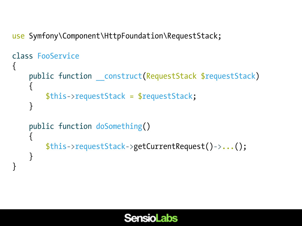 use Symfony\Component\HttpFoundation\RequestSta...