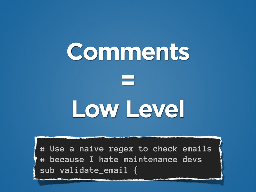 Comments = Low Level # Use a naive regex to che...