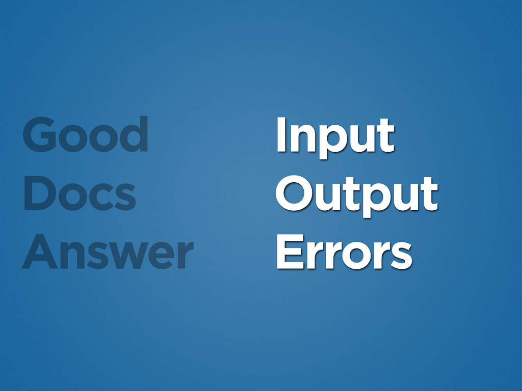 Good Docs Answer Input Output Errors