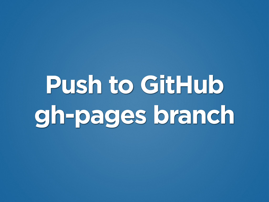 Push to GitHub gh-pages branch