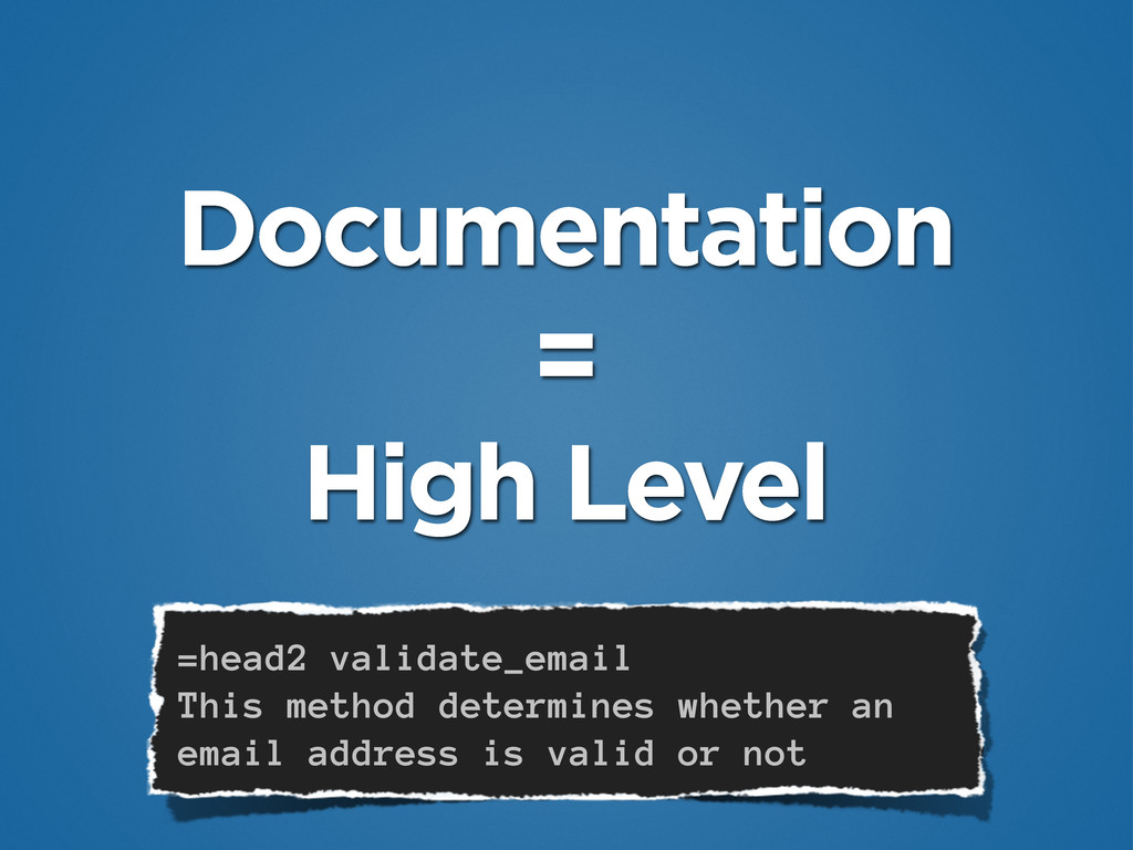 Documentation = High Level =head2 validate_emai...