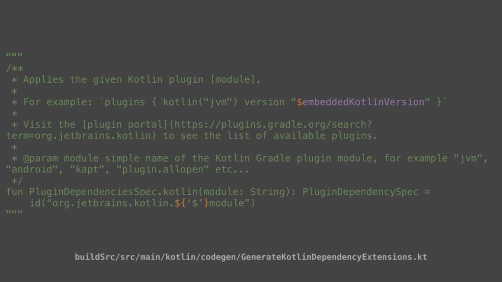 """"""""""""""" /** * Applies the given Kotlin plugin [modu..."""