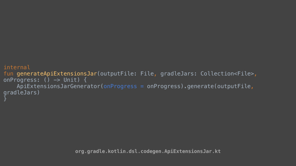 internal fun generateApiExtensionsJar(outputFil...