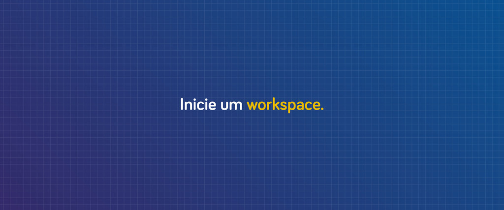 Inicie um workspace.