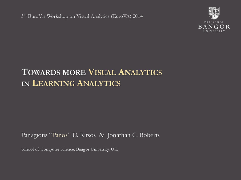 TOWARDS MORE VISUAL ANALYTICS IN LEARNING ANALY...