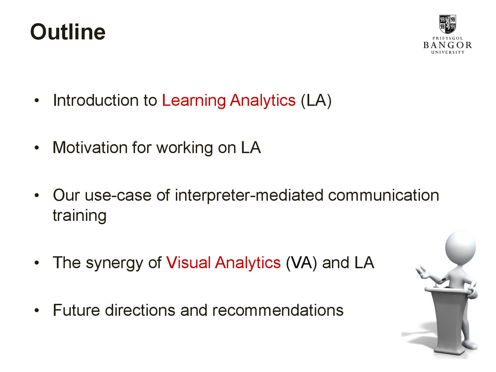 Outline • Introduction to Learning Analytics (...