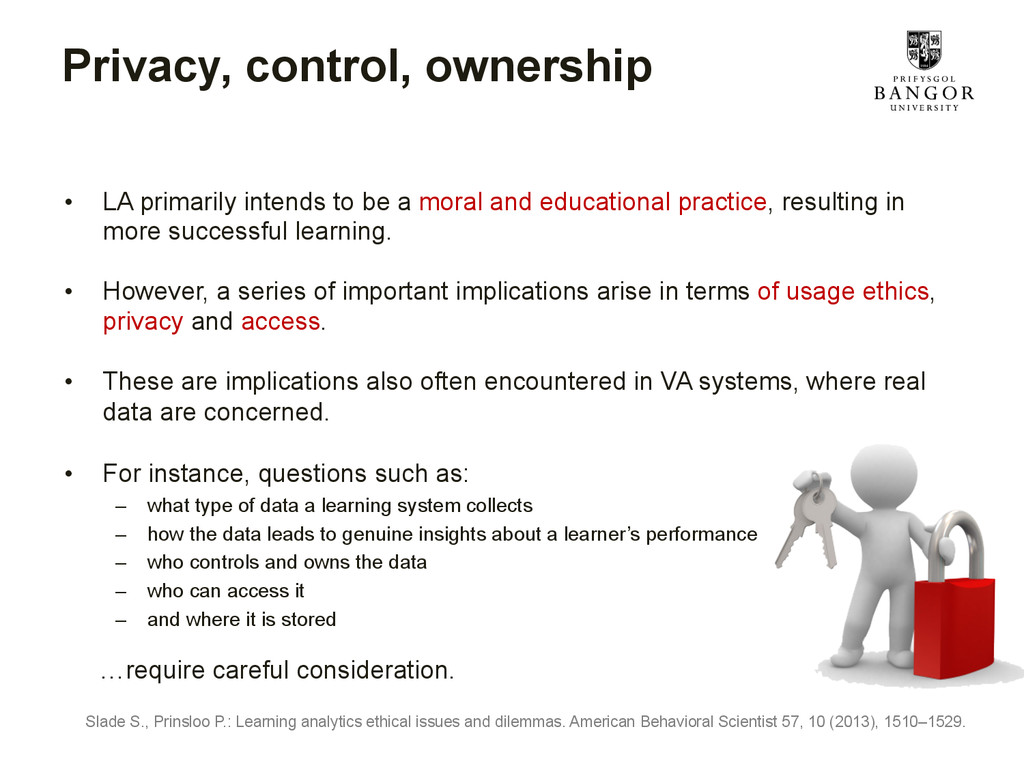 Privacy, control, ownership • LA primarily int...