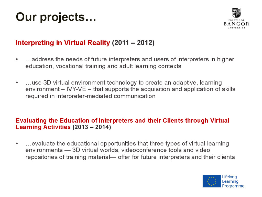 Our projects… Interpreting in Virtual Reality (...