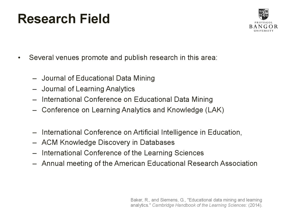Research Field • Several venues promote and pu...