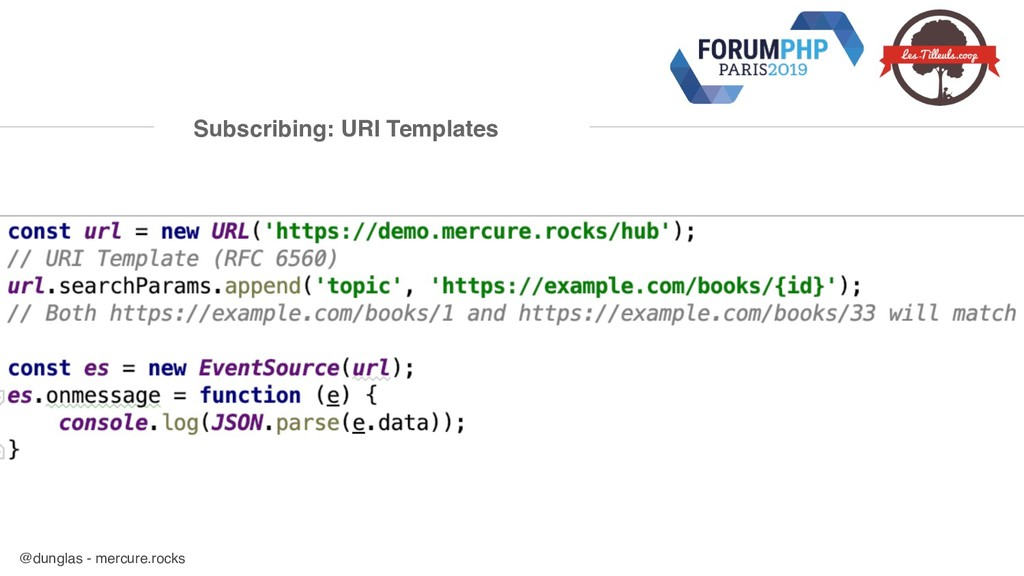 @dunglas - mercure.rocks Subscribing: URI Templ...