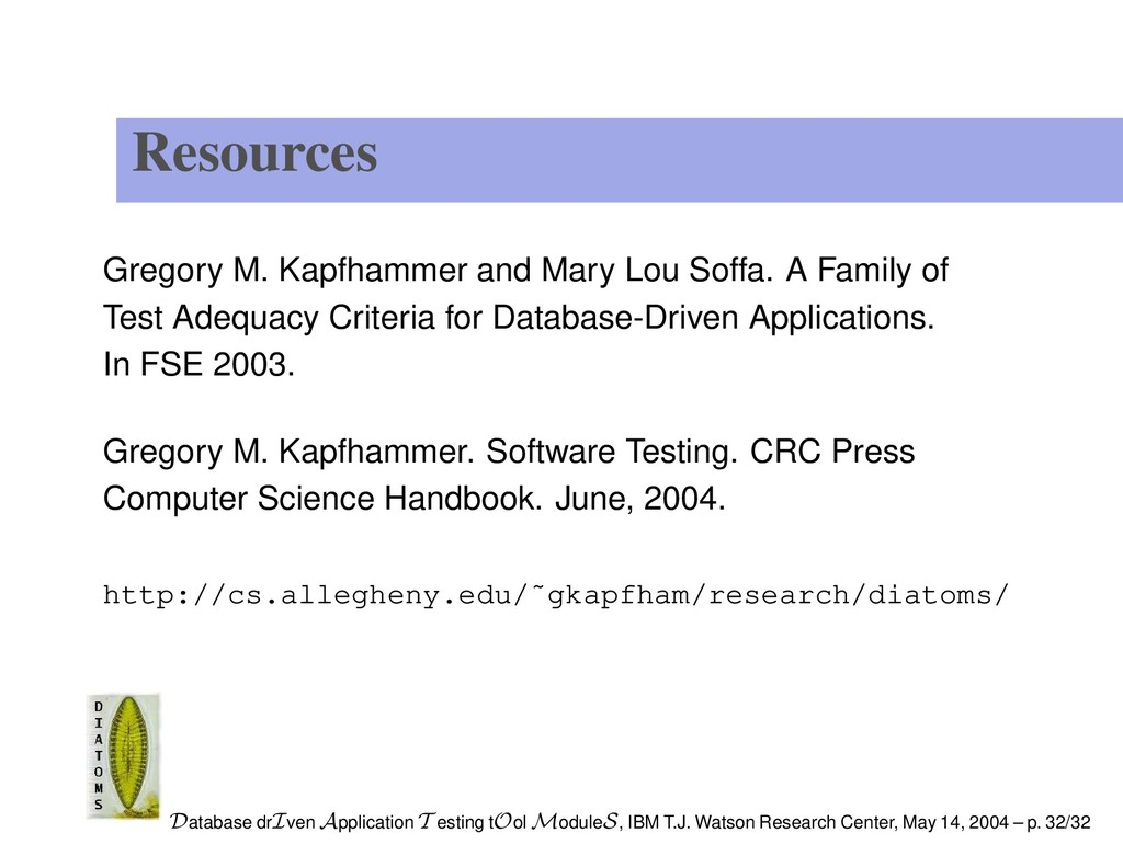 Resources Gregory M. Kapfhammer and Mary Lou So...