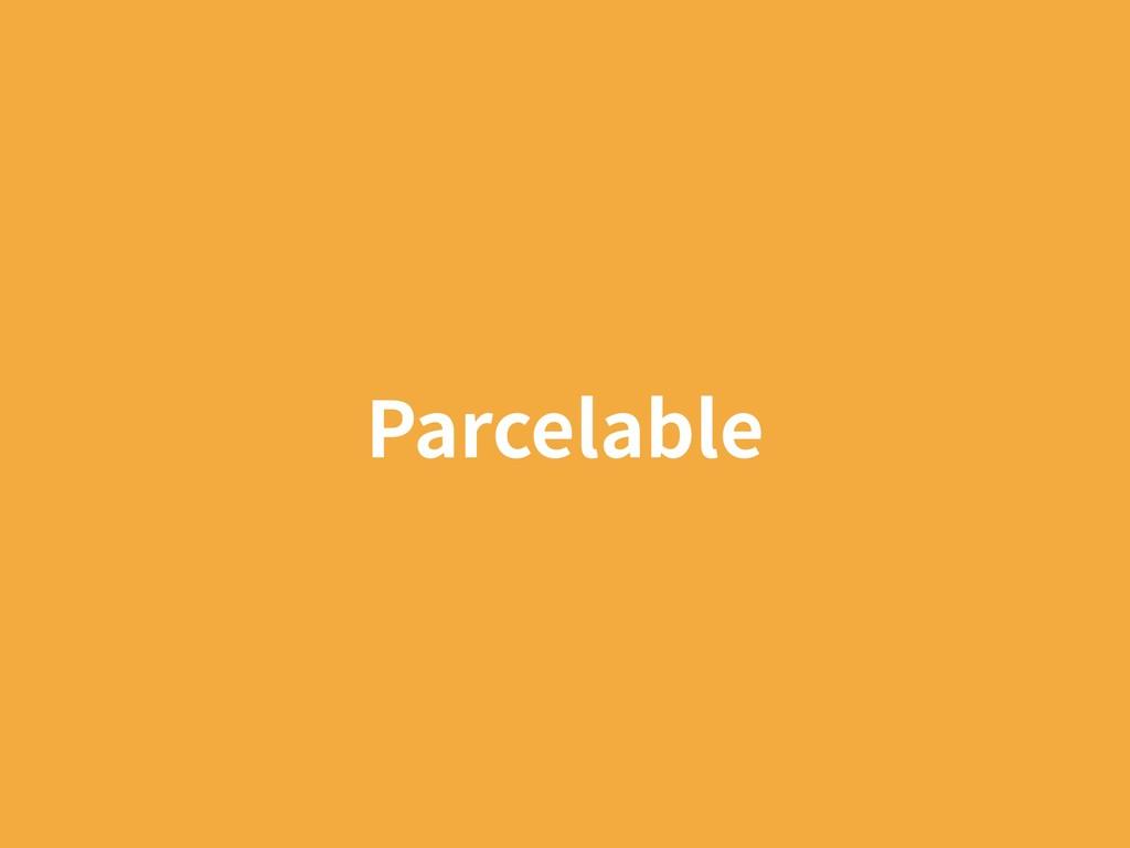 Parcelable