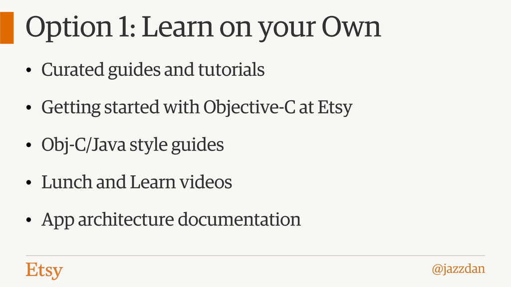 @jazzdan Option 1: Learn on your Own • Curated ...