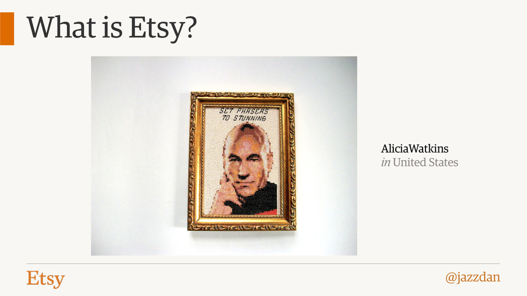 @jazzdan What is Etsy? AliciaWatkins in United ...