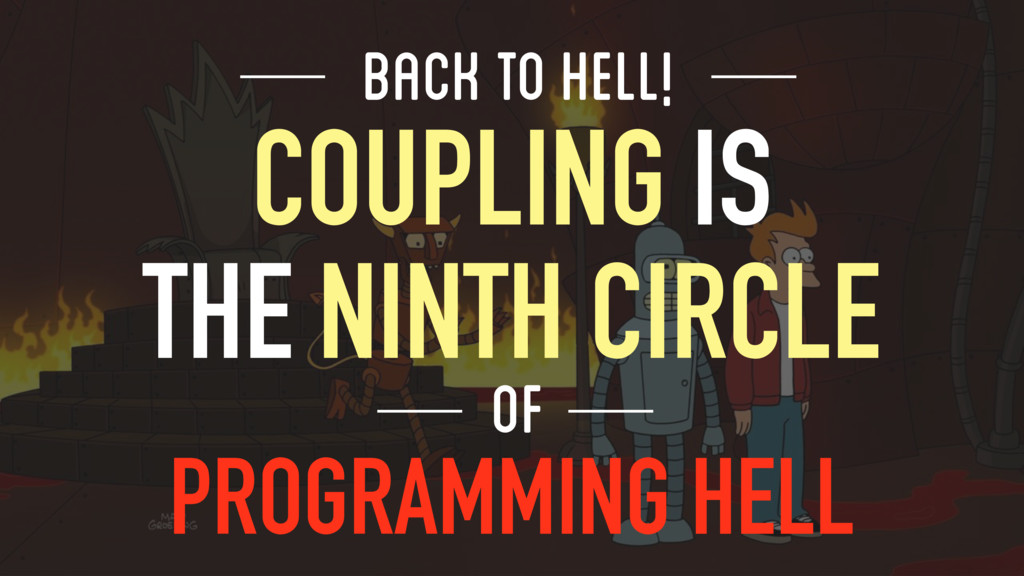 BACK TO HELL! COUPLING IS 