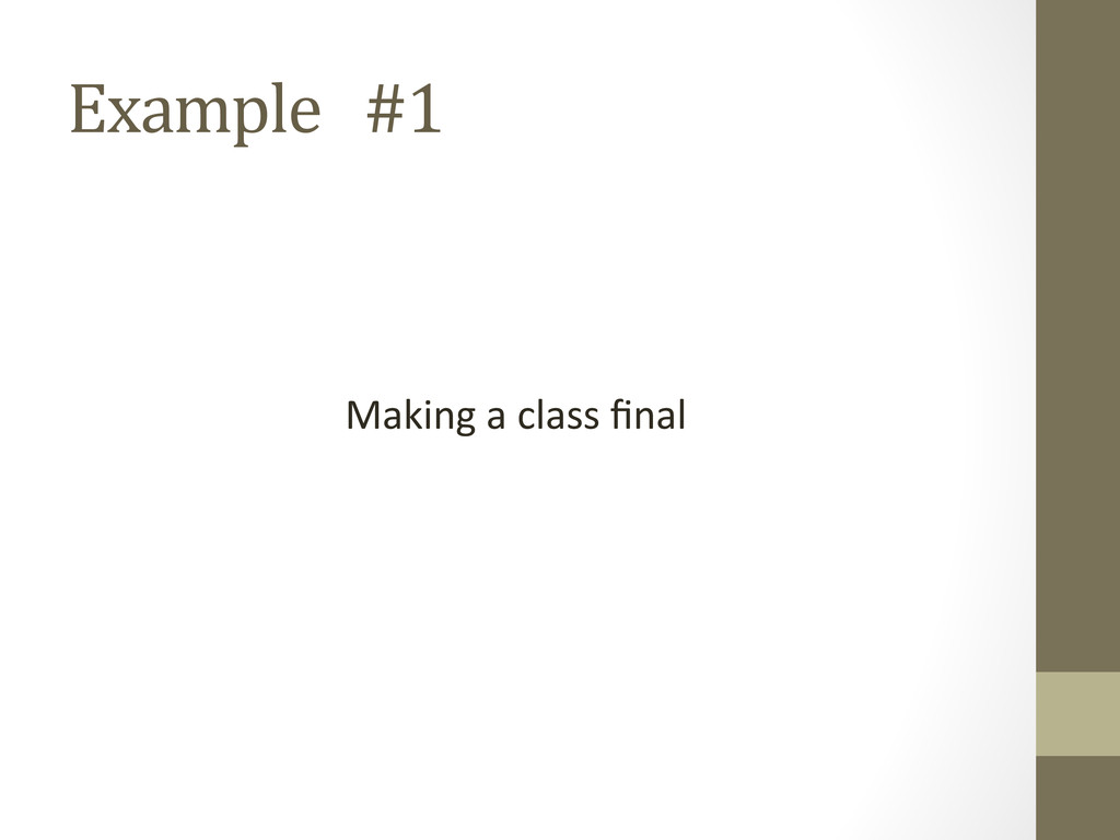 Example   #1  Making a class...