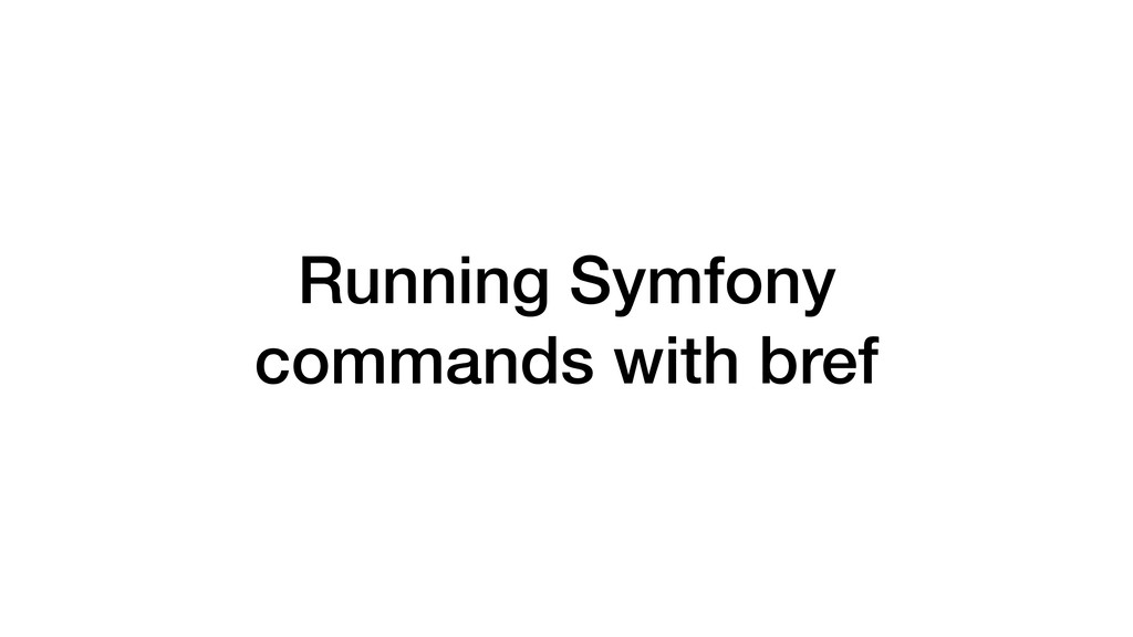 Running Symfony commands with bref